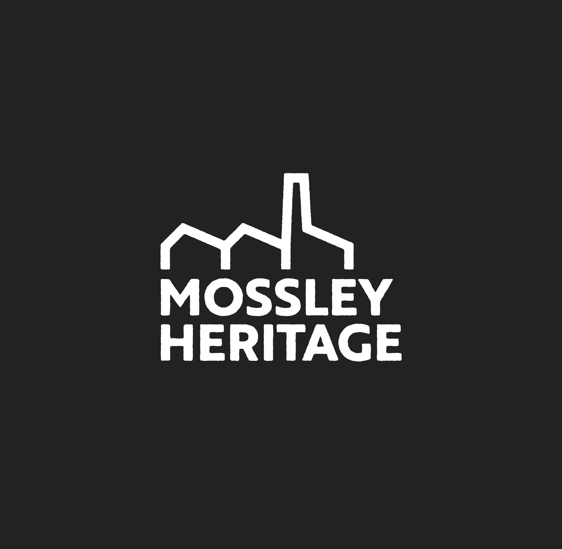 Mossley Heritage logo in white on black. The logo is formed from the letters M and H and forms the silhouette of industrial buildings and a mill chimney. Beneath the mark sits the name in all caps in a weathered looking sans serif typeface.