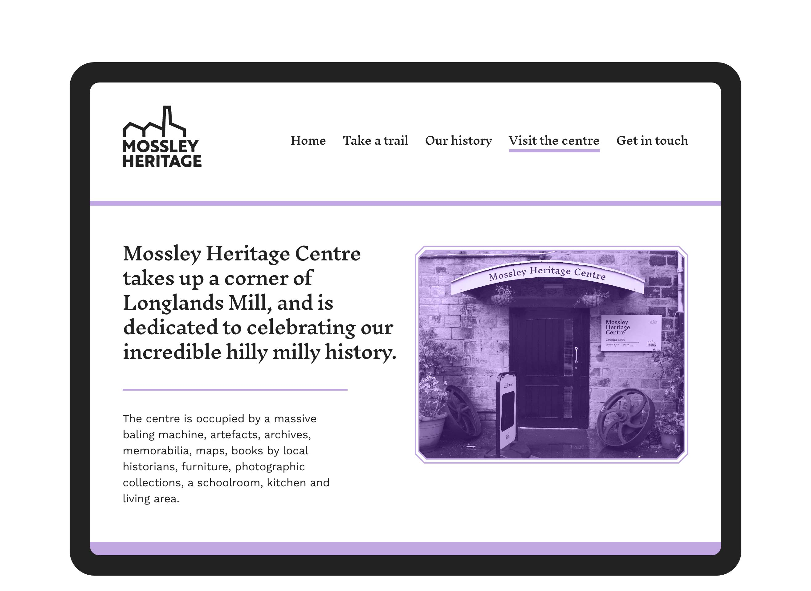 Mossley Heritage website demonstrated in a responsive state for a tablet device. This page highlights the centre itself using a soft purple accent, and a purple treated image of the exterior.