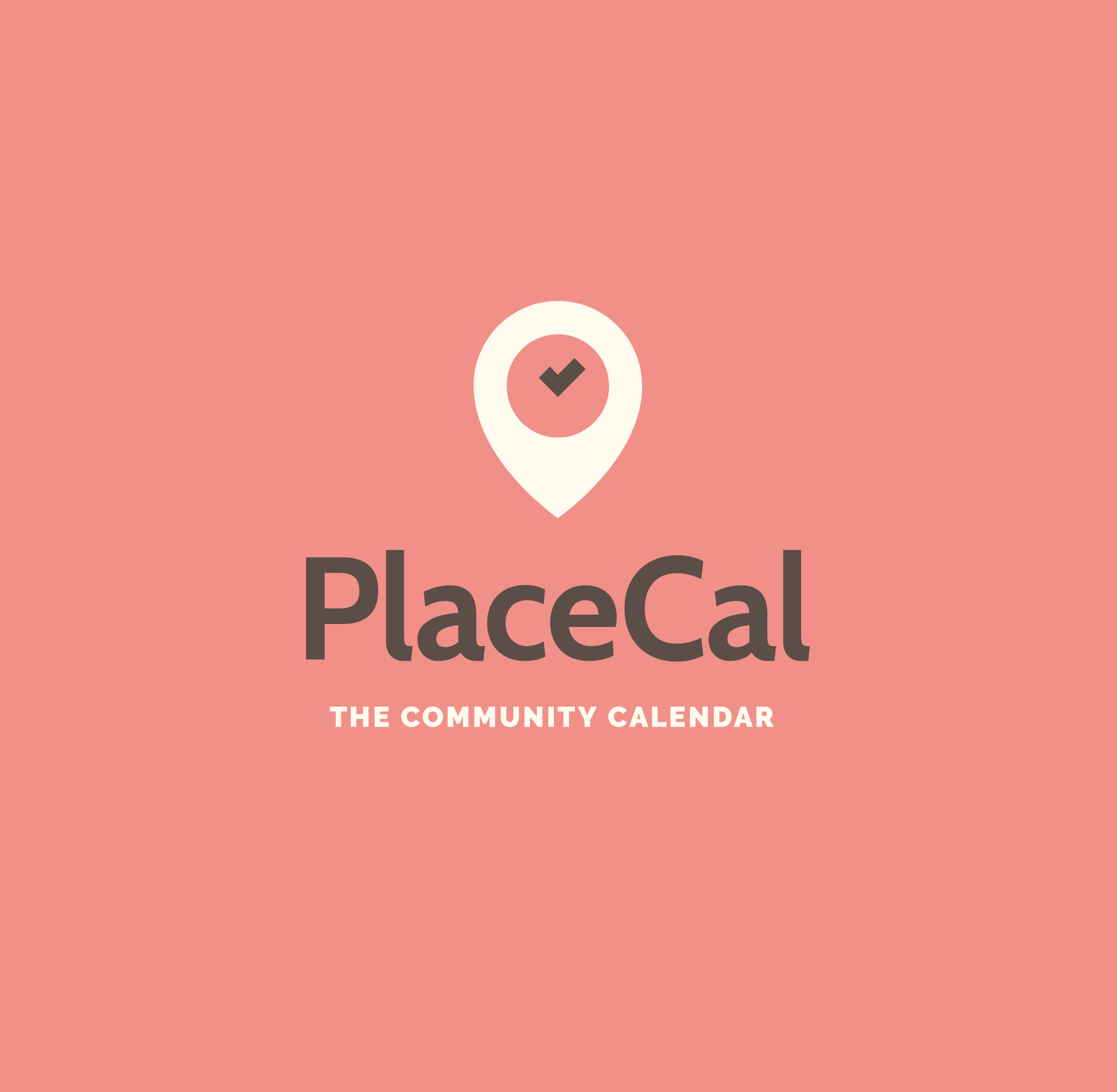PlaceCal logo on soft pink. The logo is formed of three parts, a map marker in cream with a clockface within it, the hands are in rich brown. The type beneath it is in a simple legible sans serif typeface, and beneath that in cream in all caps is the text The Community Calendar.