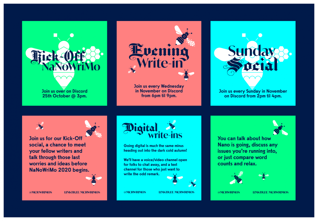 Some examples of the graphics created for Instagram for MCR Wrimos for various events showing the colour and use of the bee.